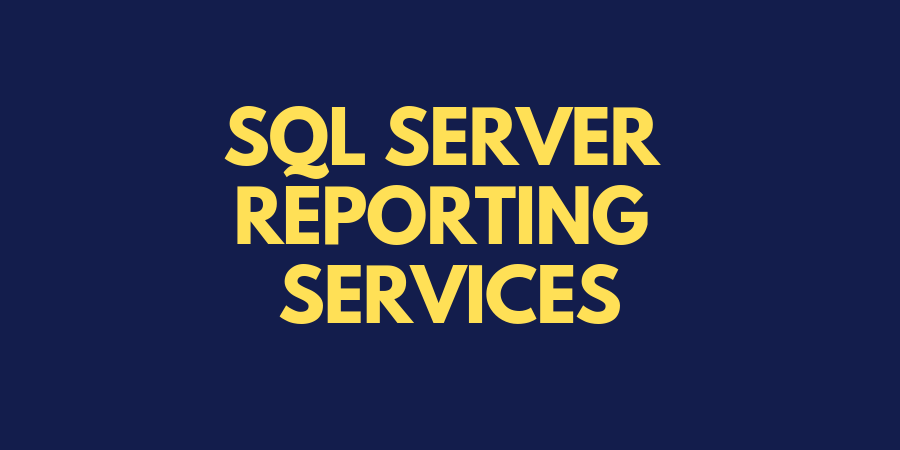 SQL Server Reporting Services (SSRS) tutorial | MindsMapped